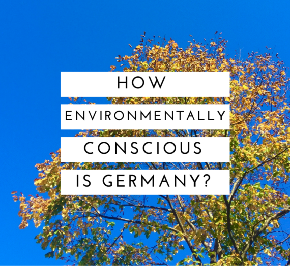 How environmentally conscious is Germany?